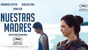 Nuestras madres (2019)