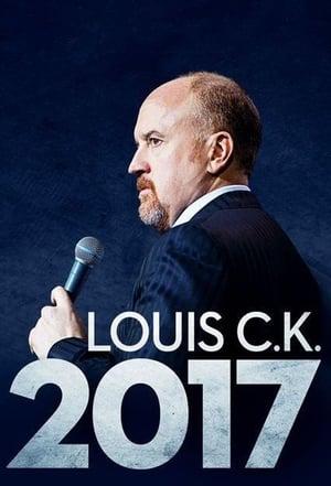 Louis C.K.: 2017 (2017)