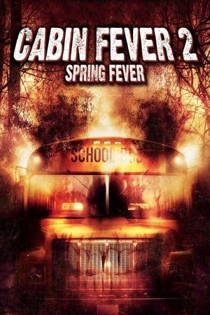 Poster Cabin Fever 2: Spring Fever (2009)