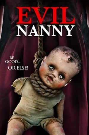 Watch Evil Nanny For Free