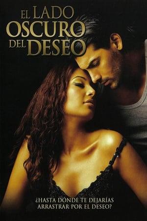 Ver El lado oscuro del deseo (2003) Online
