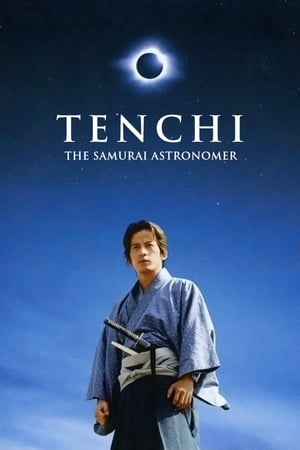Tenchi: The Samurai Astronomer (2012)