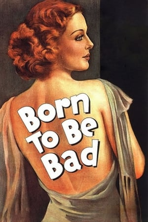 Born to Be Bad (1934)