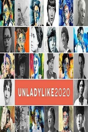 UNLADYLIKE: The Change Makers