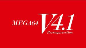 Mega64 Version 4.1 Revengurrection (2021)