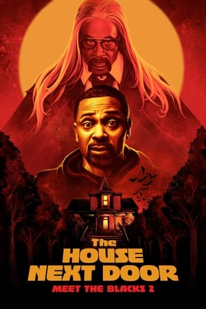 VER The House Next Door: Meet the Blacks 2 (2021) Online Gratis HD