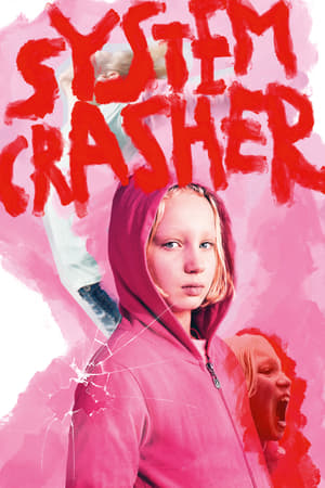 System Crasher (Systemsprenger) (2019)