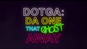 Da One That Ghost Away (2018)