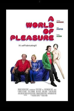 A World of Pleasure (2014)