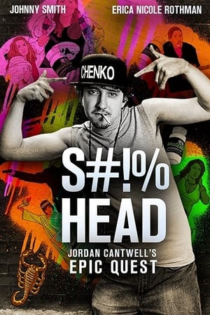 S#!%head: Jordan Cantwell's Epic Quest (2020)