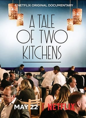 Watch A Tale of Two Kitchens Full Movie