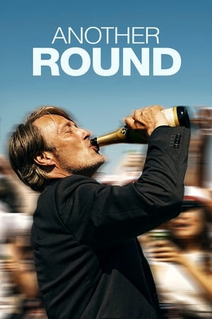 Another Round              2020 Full Movie