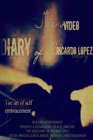 The Video Diary of Ricardo Lopez (2000)