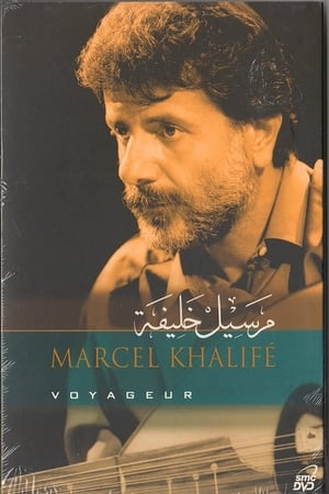 Marcel Khalife: Voyageur