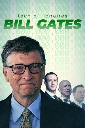 Tech Billionaires: Bill Gates (2021)
