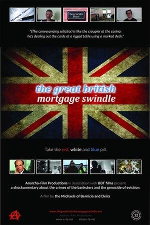 The Great British Mortgage Swindle