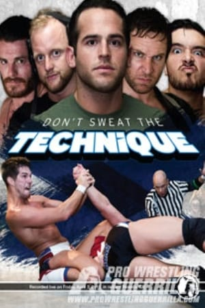 PWG: Don't Sweat The Technique