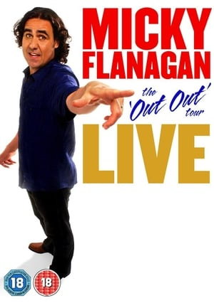 Micky Flanagan: Live – The Out Out Tour