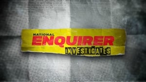 National Enquirer Investigates