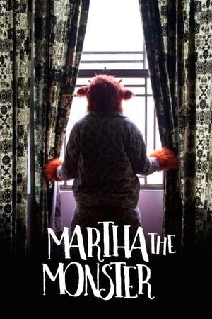 Martha the Monster (2019)