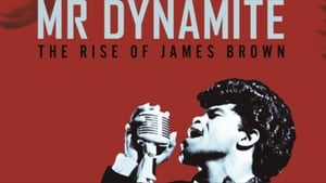 Mr. Dynamite – The Rise of James Brown (2014)