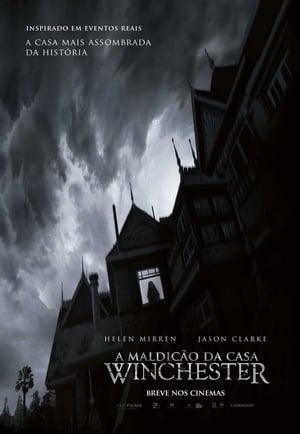 A Maldição da Casa Winchester Torrent, Download, movie, filme, poster