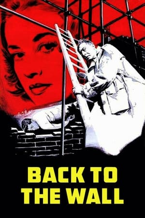 Back to the Wall / Le dos au mur (1958)