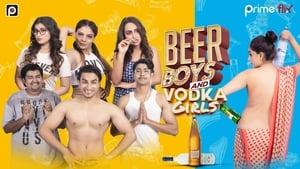 Beer Boys and Vodka Girls