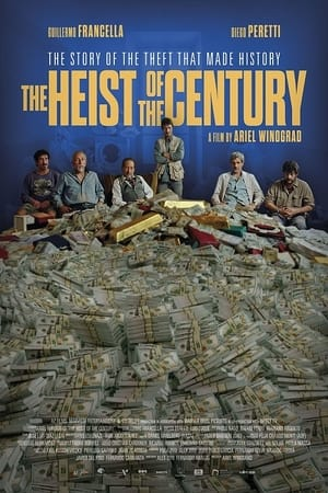 Watch The Heist of the Century Full Movie