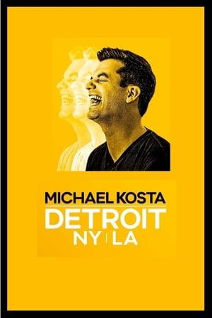 Michael Kosta: Detroit. NY. LA. (2020)
