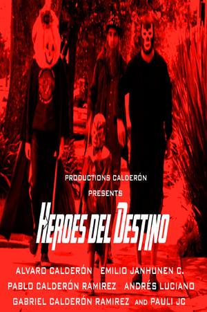 Héroes del Destino (2014)