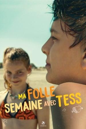 Film Ma folle semaine avec Tess  (Mijn bijzonder rare week met Tess) streaming VF gratuit complet