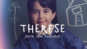 Therese – the girl who disappeared
