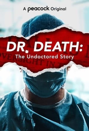 Dr. Death: The Undoctored Story – Season 1