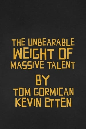 The Unbearable Weight of Massive Talent (2022)
