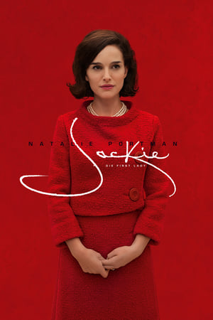 Jackie: Die First Lady Film