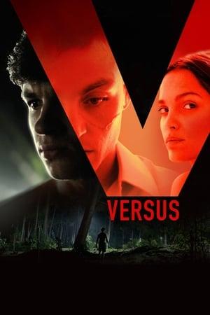 Versus (2019) Online Subtitrat In Limba Romana
