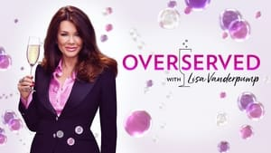 Overserved with Lisa Vanderpump (2021)