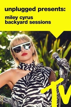 MTV Unplugged Presents: Miley Cyrus Backyard Sessions