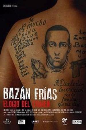 Bazán Frías, elogio del crimen streaming