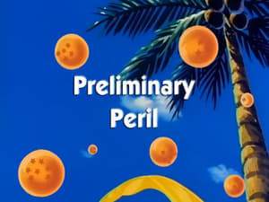 View Preliminary Peril Online Dragon Ball 7x2 online hd video quality