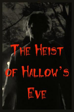The Heist of Hallow's Eve