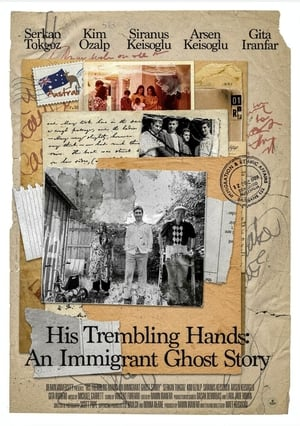 His Trembling Hands: An Immigrant Ghost Story