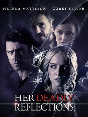 Her Deadly Reflections( Shattered Memories )