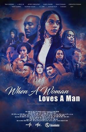 When a Woman Loves a Man (2019)