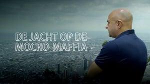 De Jacht op de Mocro-Maffia