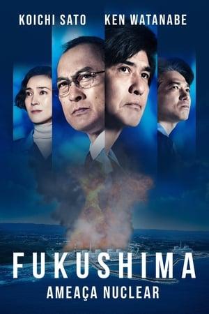 Fukushima - Ameaça Nuclear - Poster