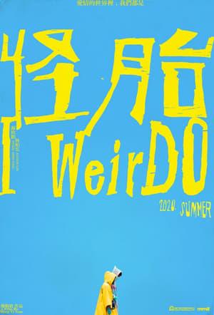 Watch I WeirDO online