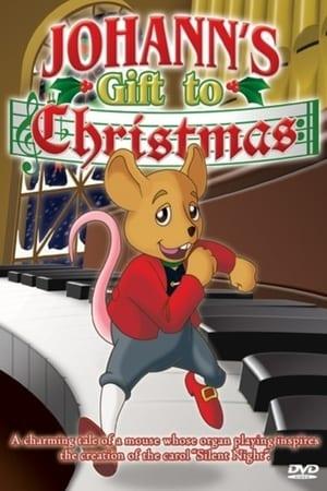 Johann's Gift to Christmas