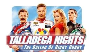 Talladega Nights: The Ballad of Ricky Bobby (2006)